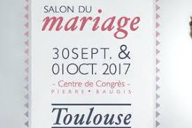 salon du mariage toulouse haute garonne agenda foire salon
