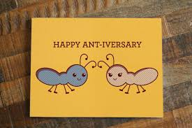 happy ant iversary card funny cute anniversary card ants bugs