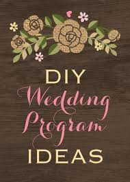 wedding programs diy diy wedding program ideas