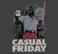 Friday Coffee Meme - casual friday on the death star nerdgasm needs