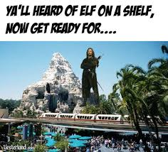 Disneyland Memes - you ve heard of elf on a shelf well get ready for aragorn on the