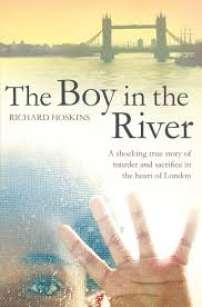 the boy in the river a shocking true story of ritual murder and