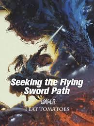 Seeking Novel Seeking The Flying Sword Path Novel Updates