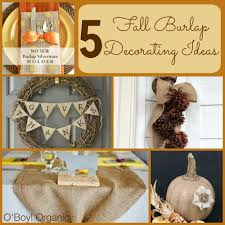 Home Decor With Burlap 5 Fall Burlap Decorating Ideas