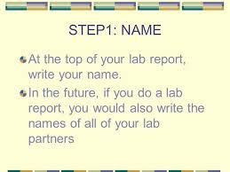 how to write formal lab reports what are the steps 1 name and