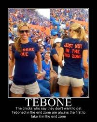 Hot Chick Meme - hot girl asks to be teboned just not in the end zone