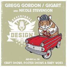 Design Woes by Aid Am 36 Gregg Gordon Of Gigart U0026 Nicole Stevenson U201c Craft
