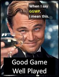 Meme Definitions - ggwp what does ggwp mean