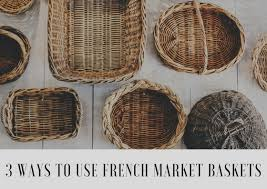 baskets for home decor blog