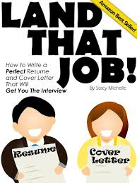 amazon com land that job how to write a perfect resume and cover