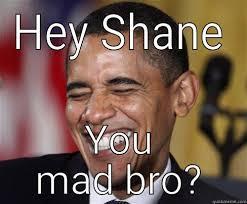 Obama You Mad Meme - scumbag obama memes quickmeme