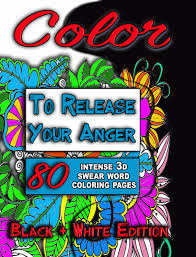 color to release your anger black u0026 white