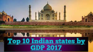 top 10 indian states by gdp 2017 youtube