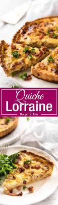 lorraine cuisine quiche lorraine recipetin eats
