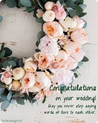 wedding greeting words top 70 wedding quotes and wedding wishes for friend with images