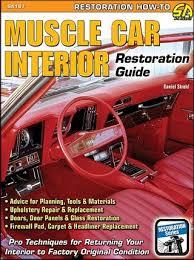 Car Interior Upholstery Repair Muscle Car Interior Restoration Guide Upholstery Repair Strohl