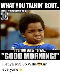 What You Talkin Bout Willis Meme - 25 best memes about what you talkin bout willis what you