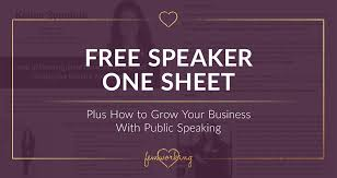 free speaker one sheet how to grow your business with public
