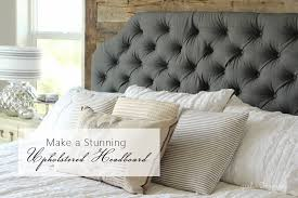 How To Make Headboard How To Make An Upholstered Headboard Inspired How To Make