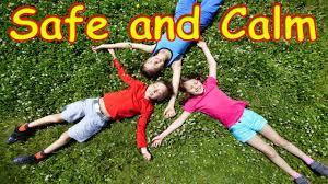 safe and calm for children children meditation song
