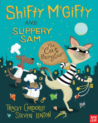 shifty mcgifty and slippery sam the cat burglar nosy crow