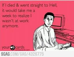 Hate Work Meme - the i hate my job thread talkbass com