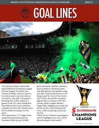 goal lines issue 7 august 2016 by oregon youth soccer