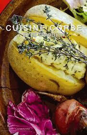 cuisine corse cuisine corse et de tradition françois balestrière payot