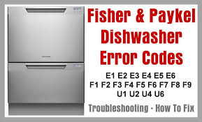 Fisher And Paykel Dishwasher Repair Service Fisher And Paykel Dishwasher Dishdrawer Error Codes And