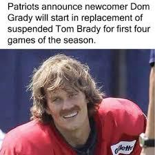 Tom Brady Memes - dom grady tom brady know your meme