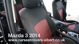 mazda cars uk car seat covers mazda 3 2014 www carseatcovers albert co uk youtube