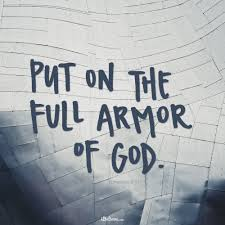 a prayer to put on the armor of god your daily prayer october