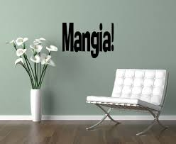 wall decals quotes in italian color the walls of your house wall decals quotes in italian mangia eat italian words decal sticker wall quote wall decal