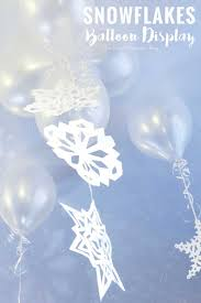 Snowflake Balloons Snowflakes Balloon Display With Balloon Time
