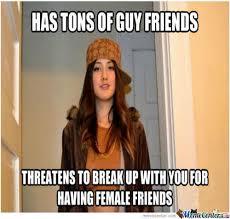 Jealous Gf Meme - the 15 memes to explain crazy girlfriend behavior