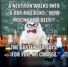 Chemistry Jokes Meme - i tried to tell a chemistry joke once no reaction stuff i