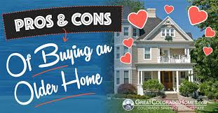 buying older homes the pros cons of buying an older home romance vs reality