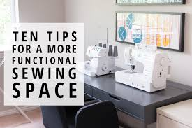corner sewing table plans ten tips for a more functional sewing space