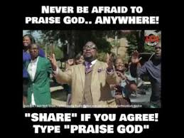 Praise God Meme - praise god song youtube