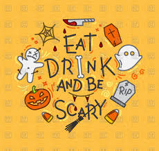 halloween drinks clipart halloween poster with pumpkin ghost eat drink and be scary
