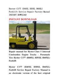 hyster c177 h40 xl h50xl h60xl forklift service repair factory manu u2026