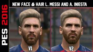 pes 2016 new face u0026 hair lionel messi 2 versiones u0026 a iniesta