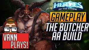 Butcher Build Download Heroes Of The Storm The Butcher Build Guide And