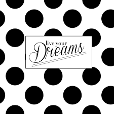 live your dreams new wallpapers the college prepster