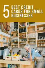 best cards best credit cards for small businesses