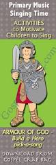 armor of god lds lesson activities primary singing time song