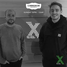 communion presents communion presents on radio x 18th feb by communion presents on