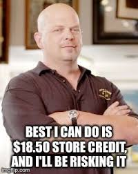 Rick Harrison Meme Generator - rick harrison best i can do is imgflip