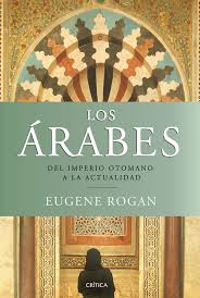 Present Day Ottoman Empire Casa árabe Arabs From The Ottoman Empire To Present Day