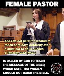 Wendy Wright Meme - no women pastors sayeth the bible women pastor teaching the